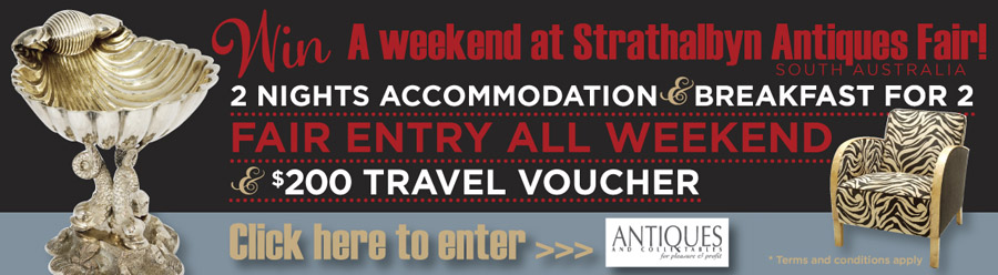 WIN A WEEKEND FOR TWO AT STRATHALBYN ANTIQUES FAIR (South Australia)